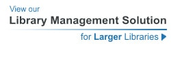 View our Library Management System for Larger Libraries